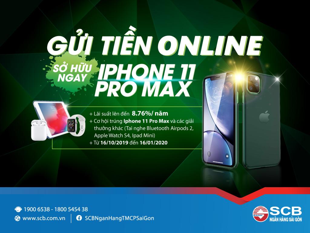 """""""Gửi tiền online - Sở hữu ngay Iphone 11 Pro Max"""" với SCB"""