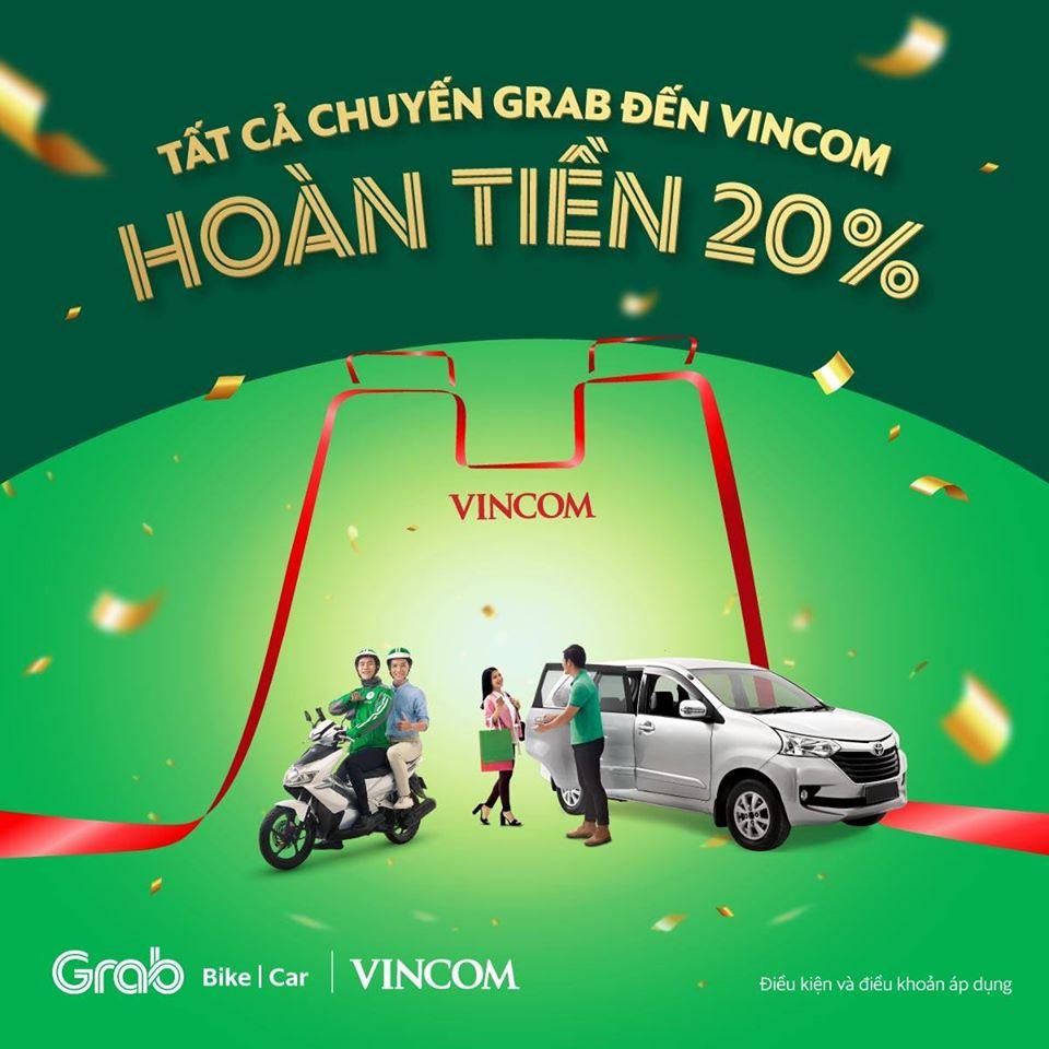 Tất cả chuyến xe Grab đến Vincom - Hoàn tiền 20%