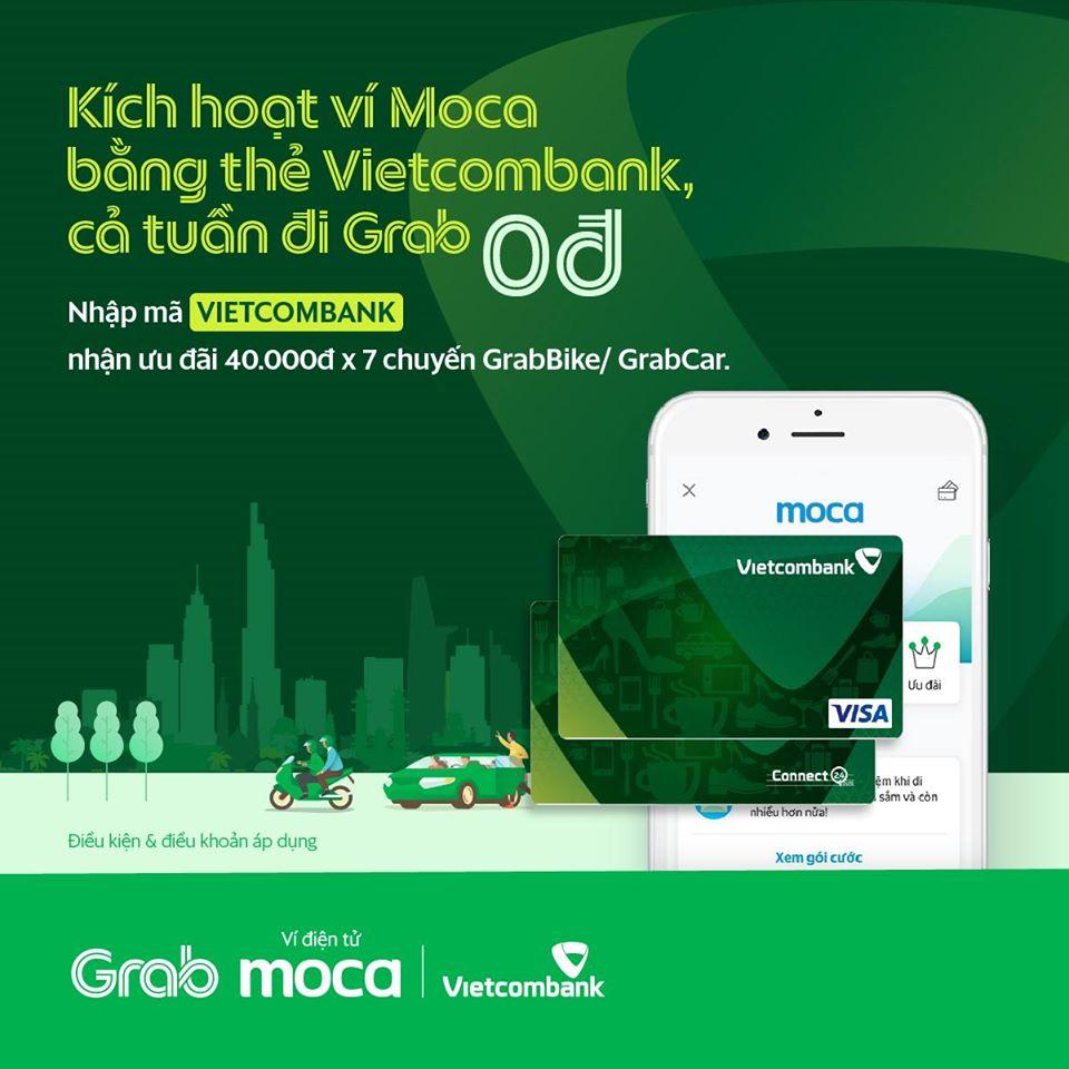 Kích hoạt Ví Moca bằng thẻ Vietcombank, cả tuần đi Grab 0 đồng