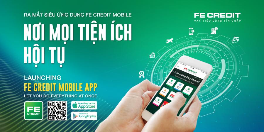 FE Credit tung ra siêu ứng dụng di động mới