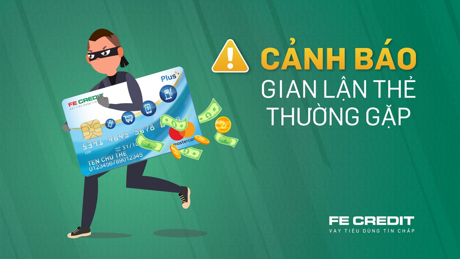 FE Credit cảnh báo chủ thẻ tín dụng trước các thủ đoạn lừa đảo thường gặp