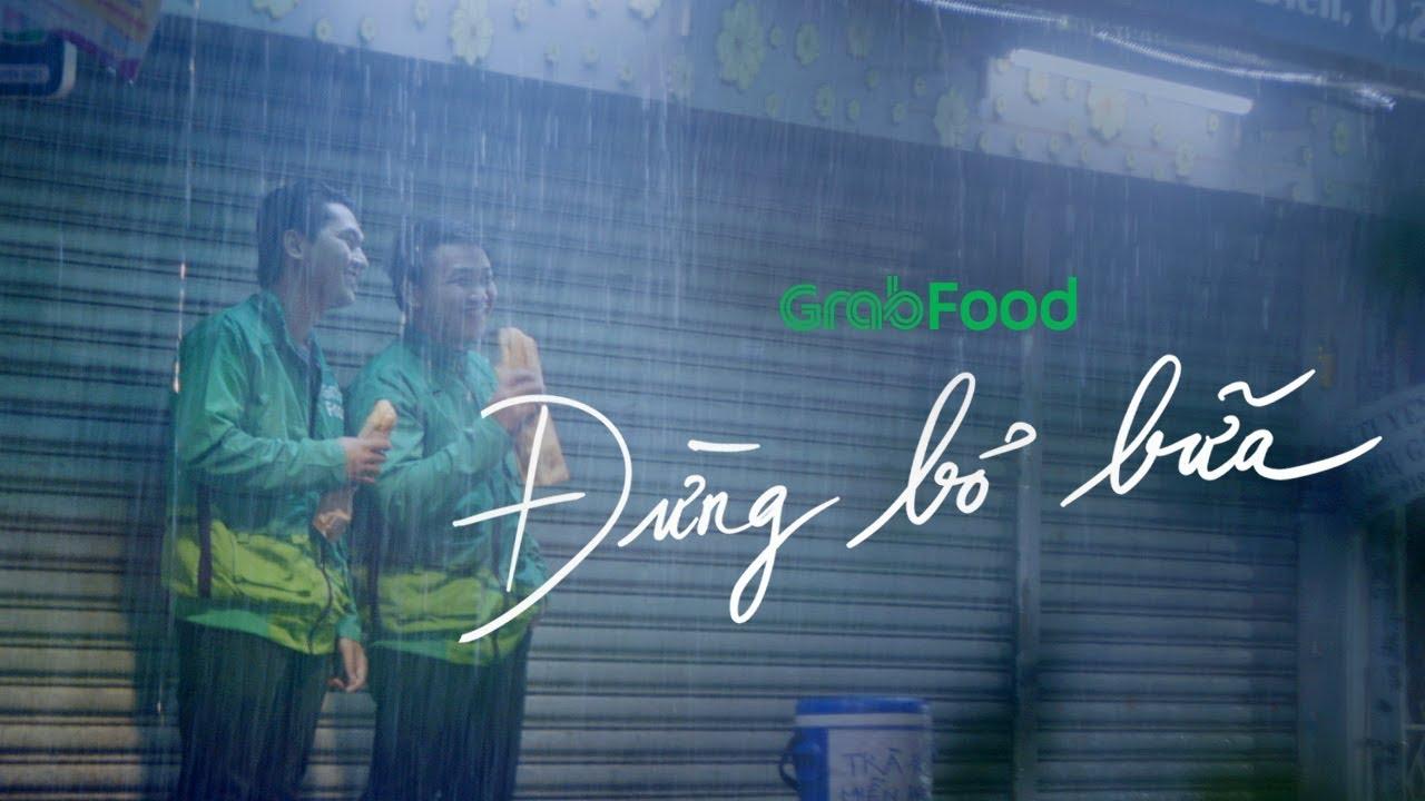 """Giải mã """"đừng bỏ bữa"""" – chiến dịch 'triệu view' của GrabFood"""