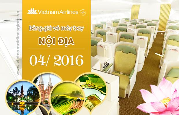 Giá vé máy bay Vietnam Airlines nội địa Tháng 4/2016