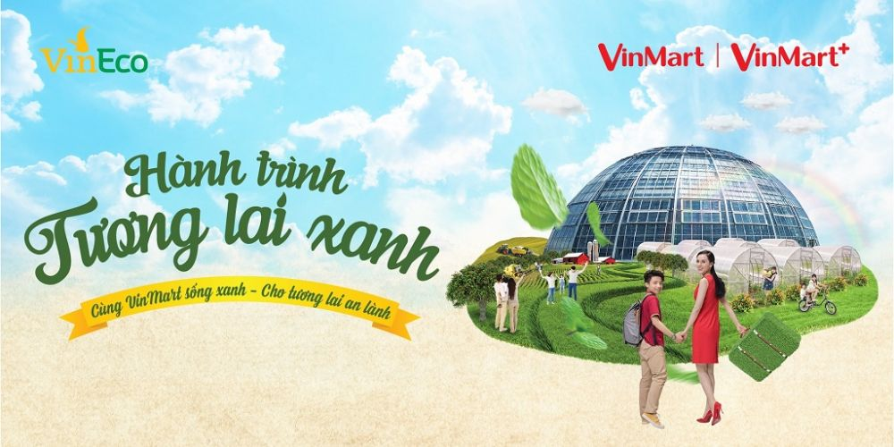 'Hành trình tương lai Xanh' cùng VinMart & VinMart+