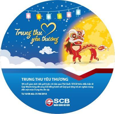 Ngân hàng TMCP Sài Gòn SCB đồng hành với khách hàng trong Trung thu yêu thương 2018