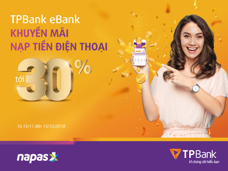 Khuyến mãi lên đến 30% khi nạp thẻ điện thoại qua TPBank eBank