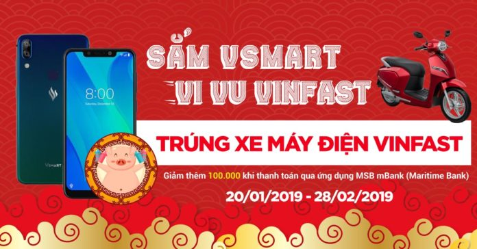 Sắm điện thoại Vsmart, vi vu Vinfast cực chất