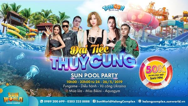 Dàn sao Việt  hội tụ trong Đại tiệc Thủy cung cực kỳ hấp dẫn tại Sun World Halong Complex