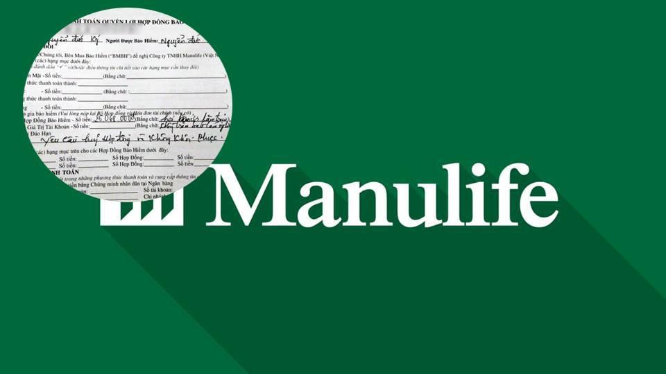 Manulife Việt Nam vô cảm để khách hàng hủy hợp đồng trong uất ức?