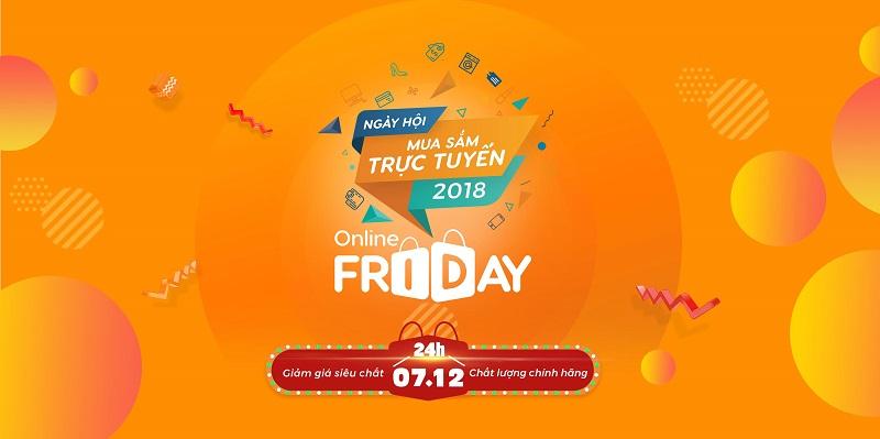 Nhiều thương hiệu tên tuổi sẽ góp mặt trong Online Friday 2018