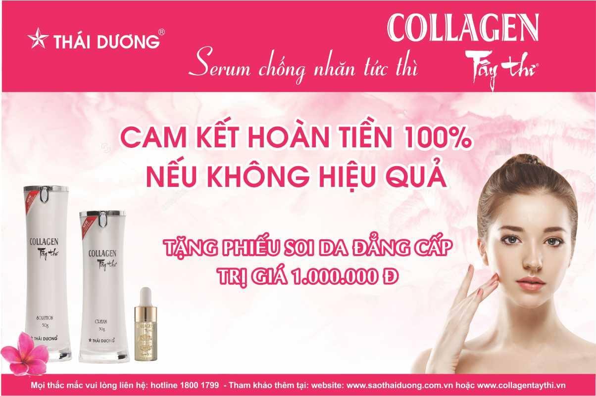 Collagen Tây Thi New (Sao Thái Dương): Cam kết hoàn tiền 100% nếu không hiệu quả