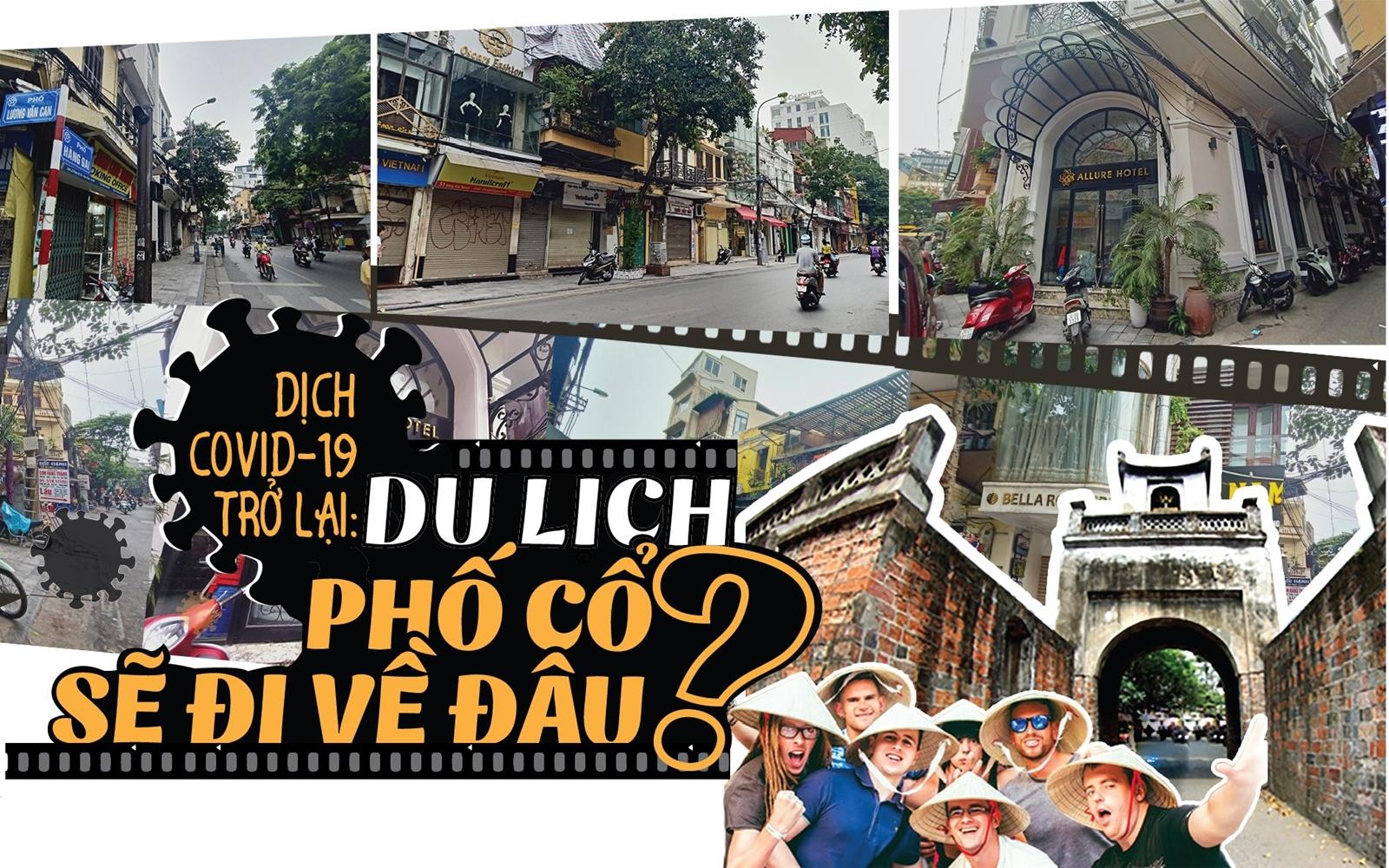 Dịch Covid-19 trở lại: Du lịch phố cổ sẽ đi về đâu?