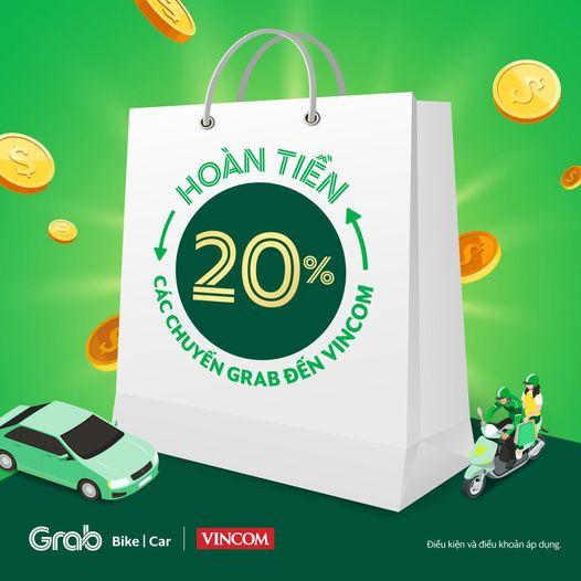 Đặt Grab đi Vincom mua sắm, hoàn tiền 2 chiều lên đến 20%