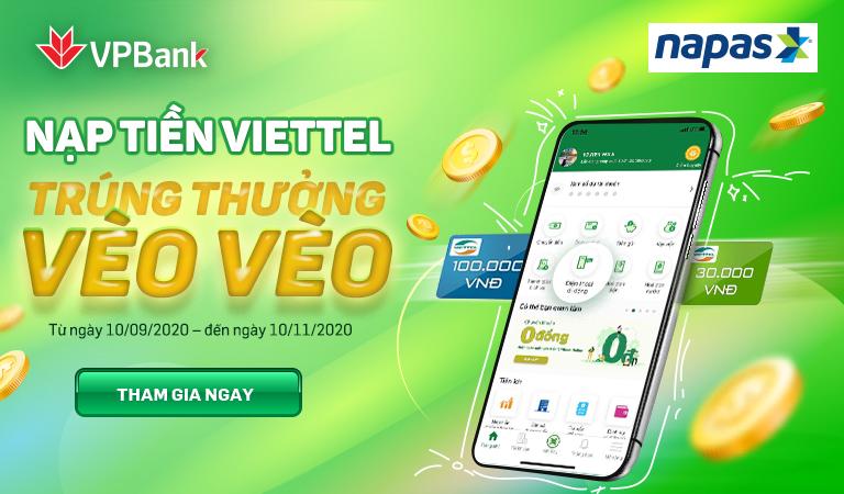 VPBank và NAPAS tặng tiền, hoàn tiền cho khách nạp tiền điện thoại mạng Viettel