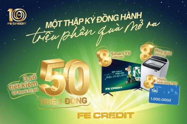 Tháng sinh nhật, FE Credit rộn ràng tri ân khách hàng
