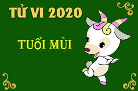 Tử vi tuổi Mùi năm 2020: Vận mệnh, tình yêu, sự nghiệp, tài lộc, sức khỏe