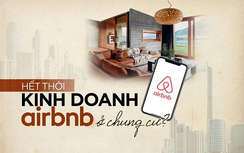 Cấm cho thuê chung cư theo giờ, ngắn ngày: Airbnb, Luxstay